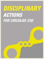 Disciplinary Actions for Circular 230 Violations