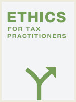 Ethics for Tax Practitioners
