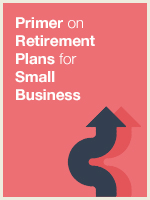 Primer on Retirement Plans for Small Business