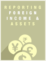 Reporting Foreign Income, Accounts, and Assets