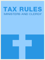 Tax Rules Related to Ministers and Clergy