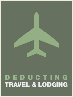 The Correct Approach to Deducting Travel and Lodging Expenses