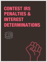 Contest IRS Penalties & Interest Determinations