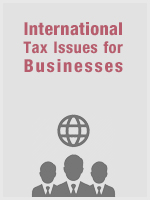 International Tax Issues for Businesses