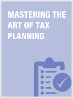 Mastering the Art of Tax Planning