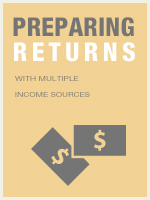 Preparing Returns with Multiple Income Sources