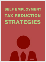 Self Employment Tax Reduction Strategies