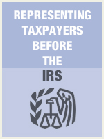 Representing Taxpayers before the IRS