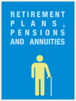 Retirement Plans, Pensions and Annuities