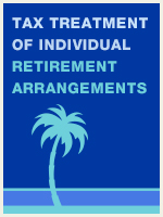 Tax Treatment of Individual Retirement Arrangements