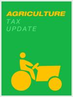Agriculture Tax Update