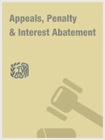 Appeals, Penalty & Interest Abatement
