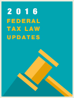 2016 Federal Tax Law Updates