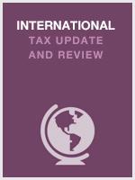 International Tax Update & Review