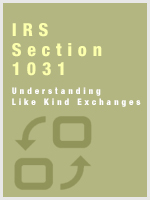 IRS Section 1031 - Understanding Like Kind Exchanges