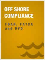 Off Shore Compliance - FBAR, FATCA and OVD
