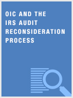 OIC and the IRS Audit Reconsideration Process