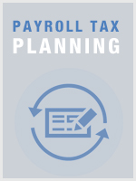 Payroll Tax Planning