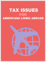 Tax Issues for Americans Living Abroad